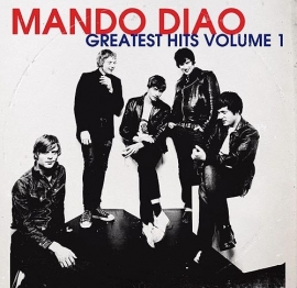 Mando Diao - Greatest Hits (1CD)
