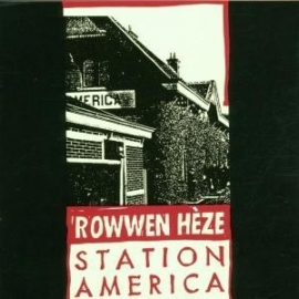 Rowwen Heze - Station America (1CD)