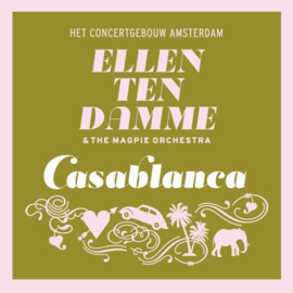 Ellen Ten Damme - Casablanca (1CD)