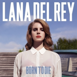 Lana Del Rey - Born To Die (1LP)