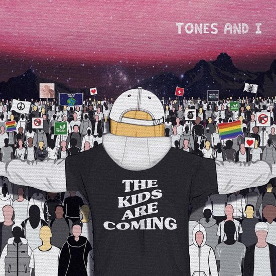 Tones and I - The Kids Are Coming (1CD)