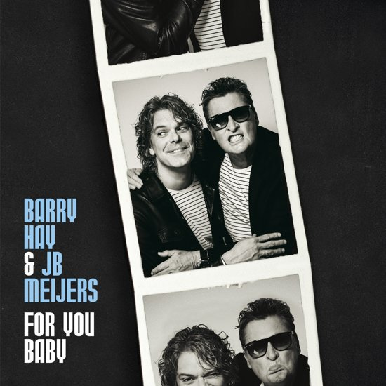 Barry Hay & JB Meijers - For You Baby (1CD)