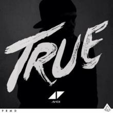 Avicii - True (1CD)