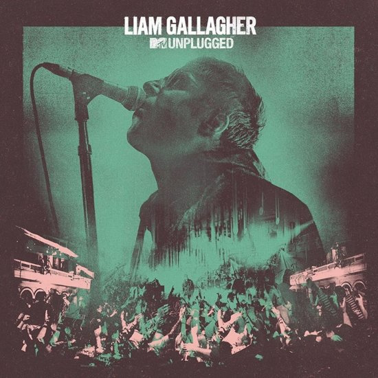 Liam Gallagher - MTV Unplugged (1CD)