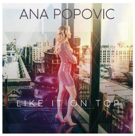 Ana Popovic - Like It On Top (1CD)