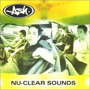 Ash - Nu-clear sounds (1CD)