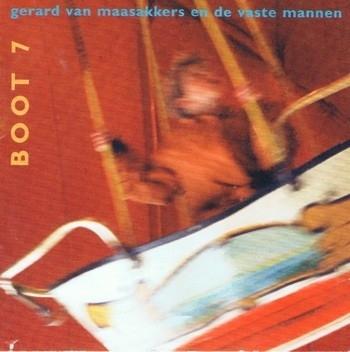 Gerard van Maasakkers - Boot 7 (1CD)