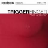 Triggerfinger - What Grabs Ya?  (1LP+1CD)