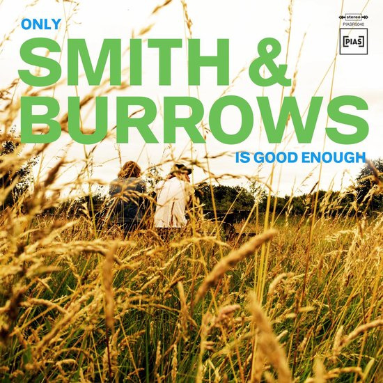 Smith & Burrows - Only Smith & Burrows Is Good Enough (1CD)