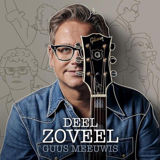 Guus Meeuwis - Deel Zoveel (1CD)