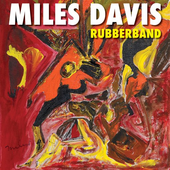 Miles Davis - Rubberband (1CD)