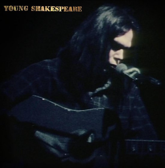 Neil Young - Young Shakespeare (1CD)