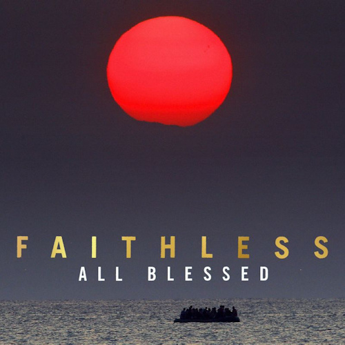 Faithless - All Blessed (1CD)