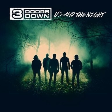 3 Doors Down - Us and the night  (1CD)