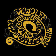 DeWolff - Strange Fruits and Undiscovered Plants  (1LP)