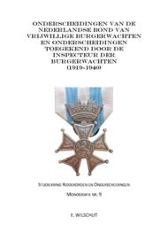 Monografie 9 - ONDERSCHEIDINGEN VAN DE NEDERLANDSE BOND VAN VRIJWILLIGE BURGERWACHTEN