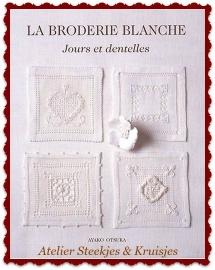 """La Broderie Blanche """"Jours & Dentelles"""""""
