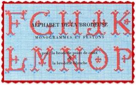 Alphabet de la Brodeuse Monogrammes et Festons