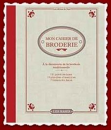 """Mon Cahier de Broderie """"Les Bases"""""""