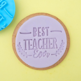 Best teacher ever Cookie/ Cupcake embosser