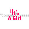 330299 Cookie Countess It's a Girl Stencil