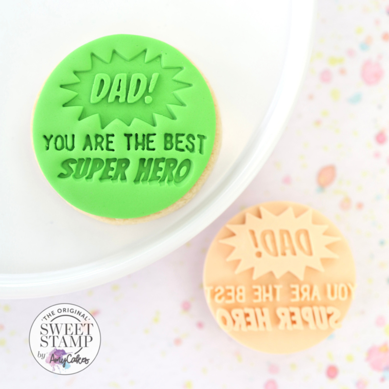 Dad you are the best SUPER HERO -Cookie/ Cupcake embosser-Sweetstamp
