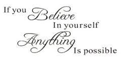 """Muursticker """"If you believe in yourself anything is possible"""""""