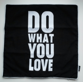 Kussenhoes 'do what you love' zwart/wit