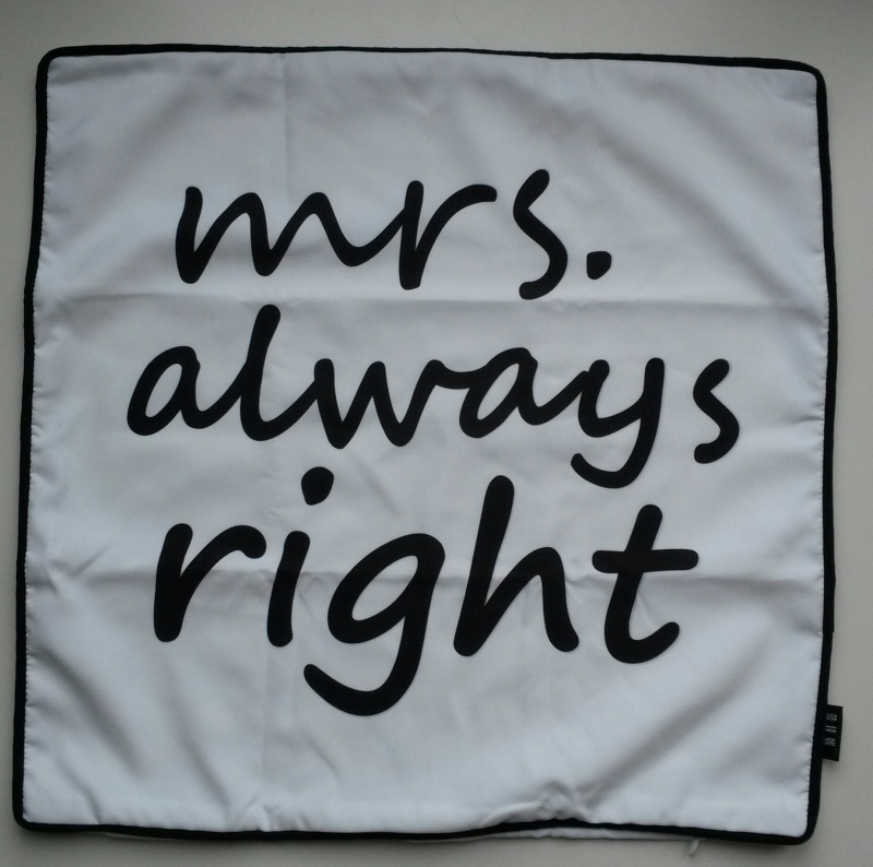 Kussenhoes 'mrs always right'