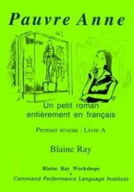 Set of 4 Blaine Ray TPRS novels - present tense - CEFR A1/A2