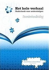 Het hele verhaal ; Nederlands voor anderstaligen - docentenhandleiding