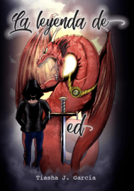 N I E U W! A1 | La leyenda de Ted - Tiasha J. Garcia / tt FULLCOLOR