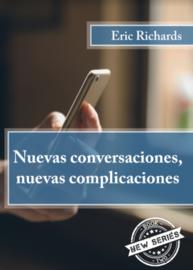 Nueva conversaciones, nuevas complicaciones - Eric Richards