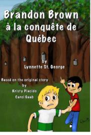 Brandon Brown à la conquête de Québec - teacher's guide CD