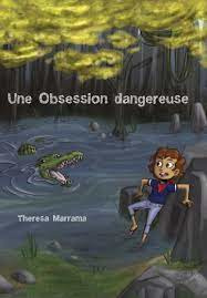 Une obsession dangereuse - Beginners/A1