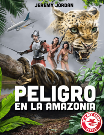 Peligro en la Amazonia - Jeremy Jordan