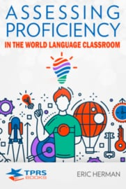 Assessing Proficiency In The World Language Classroom | N E W !