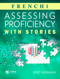 Assessing Proficiency with FRENCH Stories