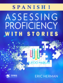Assessing Proficiency With SPANISH Stories | N E W !