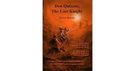 Don Quixote, the last knight - Karen Rowan | ERK A2/B1