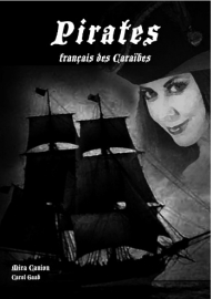 ERK A1 | La France en danger & Pirates français des Caraïbes