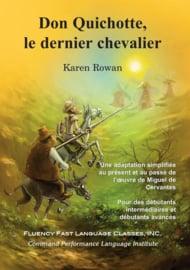 N E W ! Don Quichotte, le dernier chevalier - Karen Rowan | CEFR A1/A2