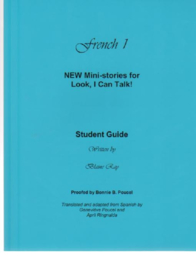 Look I Can Talk, NEW ministories French 1 - teachers guide - beginners & CEFR A1