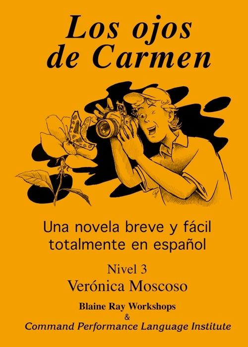 B1 | Los ojos de Carmen - Verónica Moscoso
