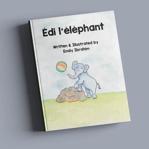 Édi l'éléphant - Emily Ibrahim | beginners