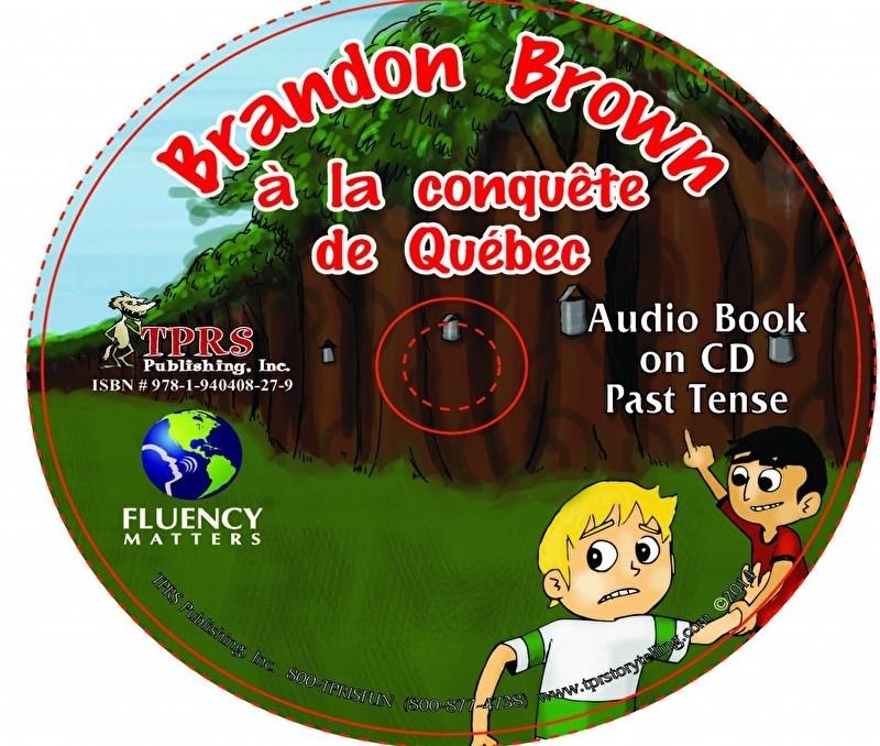 Brandon Brown à la conquête de Québec - audiobook verleden tijd