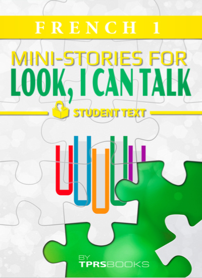 Look I Can Talk 1 - Mini-stories - Student textbook - French