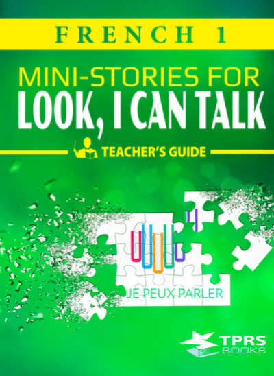 Look I Can Talk 1 - Ministories Teacher's guide - French