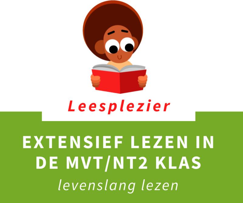 Extensief lezen in de MVT/NT2 klas   vrij 08-10-21 t/m vrij 14-01-22