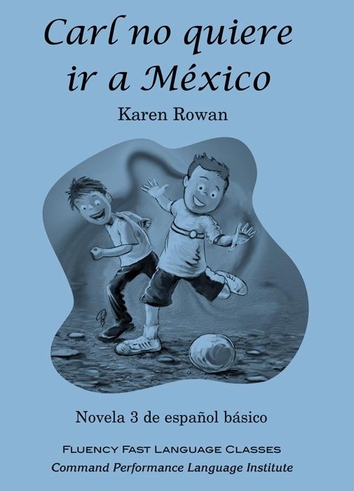 Carl no quiere ir a México - beginners/ ERKA1